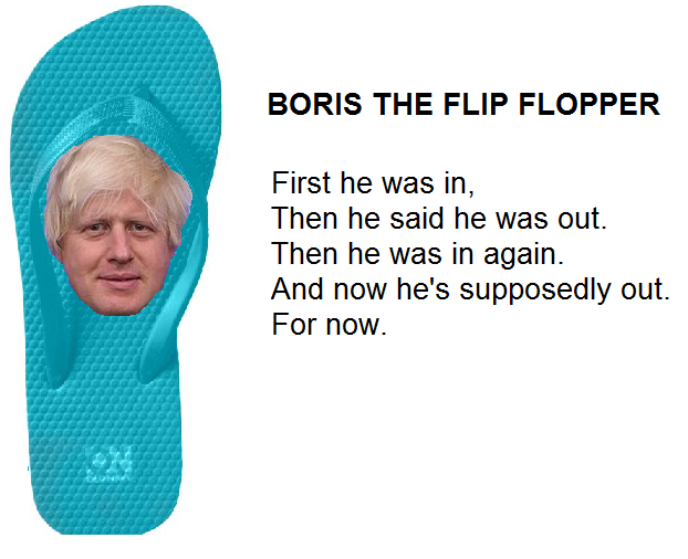 Boris the flip flopper